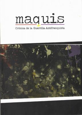 Maquis. Crónica de la guerrilla antifranquista