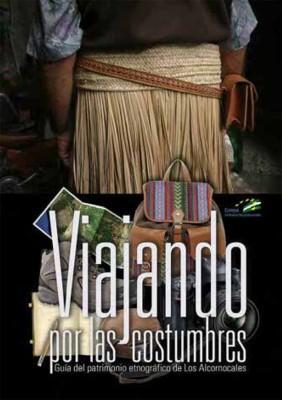 Viajando por las Costumbres. Guía del Patrimonio Etnográfico de los Alcornocales